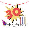 """""""lattice_frames"""" is written on the bottom, adorned with a party hat and 3 candles. At the top there's twisted crepe paper. In the center is a yellow-gold starburst with a drop shadow and a red cartoony """"30"""" in the middle."""