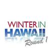 Winter In Hawaii Round 1
