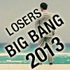 Ante Up Losers Big Bang 2013