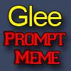 Glee Prompt Meme