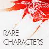 Rare Characters