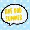 """small icon saying """"Hot Pod Summer"""" in a speech bubble"""