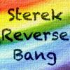 Sterek Reversebang