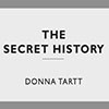The Secret History, Donna Tartt. From the Penguin Modern Classics edition.