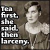tea first then larceny