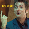 Tenth Doctor saying 'Brilliant!'