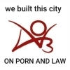 we built this city ON PORN AND LAW