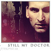 "The Ninth Doctor - caption: ""Still my Doctor"""