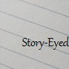 Blank sheet of lined paper with the words 'story-eyed' in typed text in the bottom-right corner.