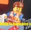 *Everything is Awesome stops*