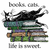 Books, Cats, Life is Sweet