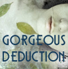 GorgeousDeduction