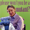 Please won't you be a mutant?