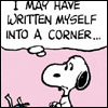 Snoopy: I may have written myself into a corner.