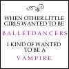 other girls; ballet dancers. Me; flying unicorn