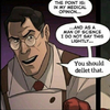 """Tf2 Red Medic. Medic has 3 speech bubbles that state """"The point is: In my medical opinion"""" """"And as a man or science I do not say this lightly"""" """"You should dellet that."""""""