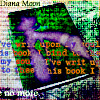 """""""Diana Moon"""""""