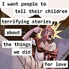 """Allison Hargreeves aka The Rumor from The Umbrella Academy comics, a white woman with purple hair dressed as a nurse, yelling. The text over her reads """"I want people to tell their children terrifying stories about the things we did for love""""."""