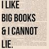 I like big book & I cannot lie.