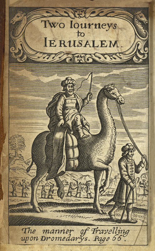 Two journeys to Jerusalem: Containing First, A Strange and True Account of the Travels of Two English Pilgrims