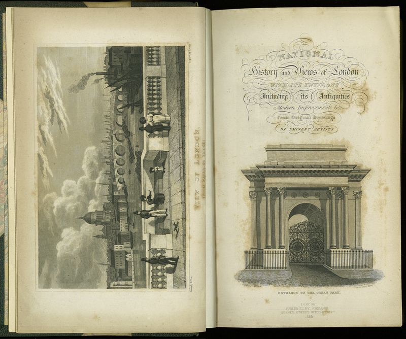 National History and Views of London and its Environs; Embracing their Antiquities, Modern Improvements, &c… Vol. I