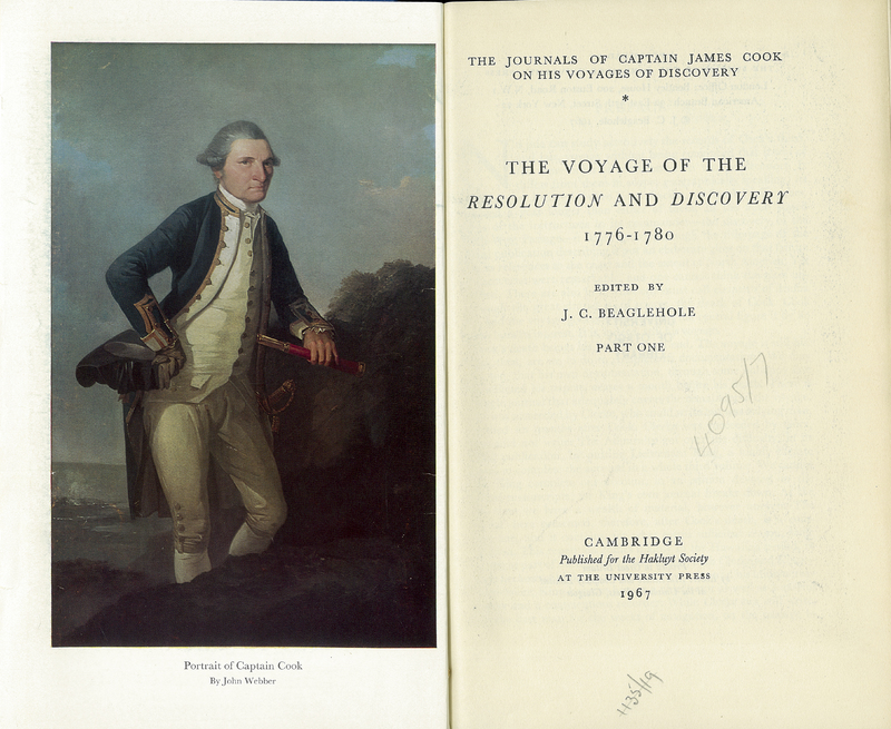 The Journals of Captain James Cook on his Voyages of Discovery. The Voyage of the Resolution and Discovery 1776-1780. Part One. Ed. by J.C. Beaglehole