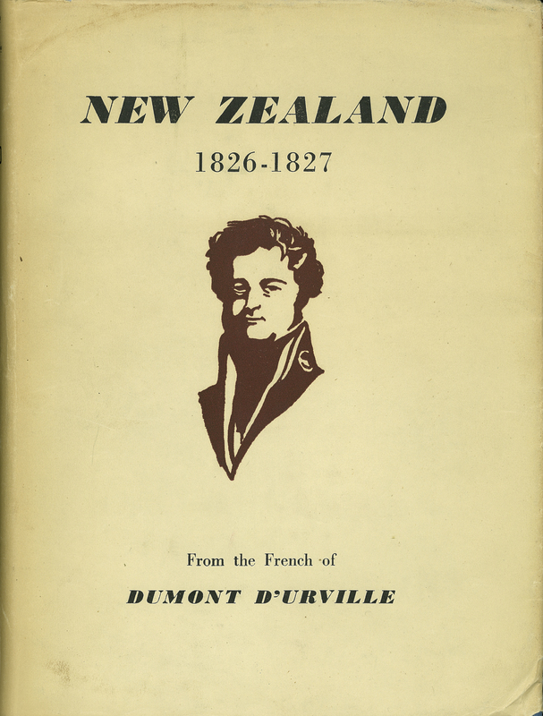 New Zealand 1826-1827 from the French of Dumont D'Urville