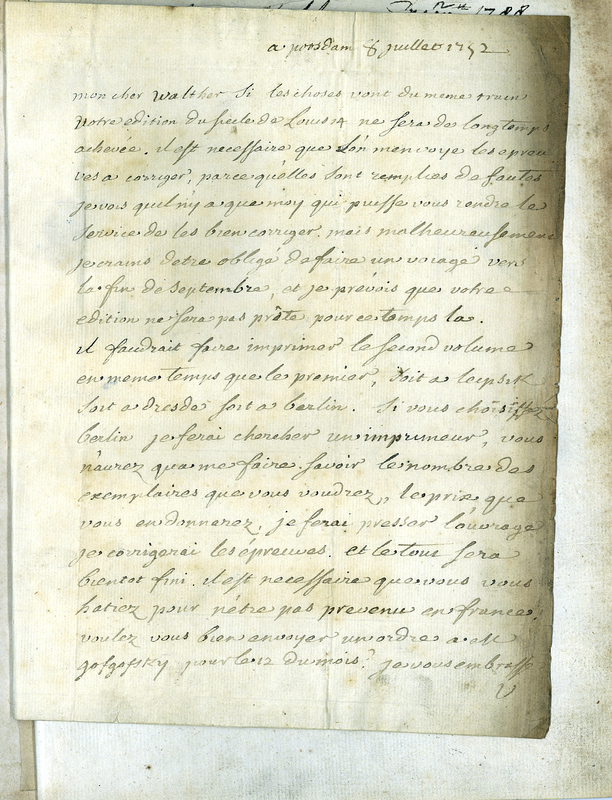 Letter to George Conrad Walther, 8 July 1752 in Collection Complète des Oeuvres Mr. de Voltaire. Vol. I