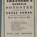 Thatcher's Dunedin songster. containing the popular local songs, as written and sung by him at the Theatre Royal, Commercial Hotel [second number]