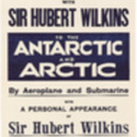 With Sir Hubert Wilkins to the Arctic and Antarctic poster