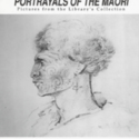 """""""Portrayals of the Maori. Pictures from the Library's Collection"""" Hocken Library exhibition poster"""