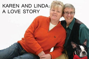KAREN AND LINDA: A LOVE STORY
