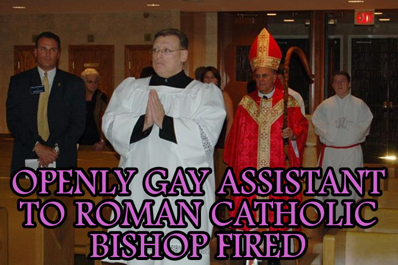 openly-gay-assistant-roman-catholic-bishop-fired