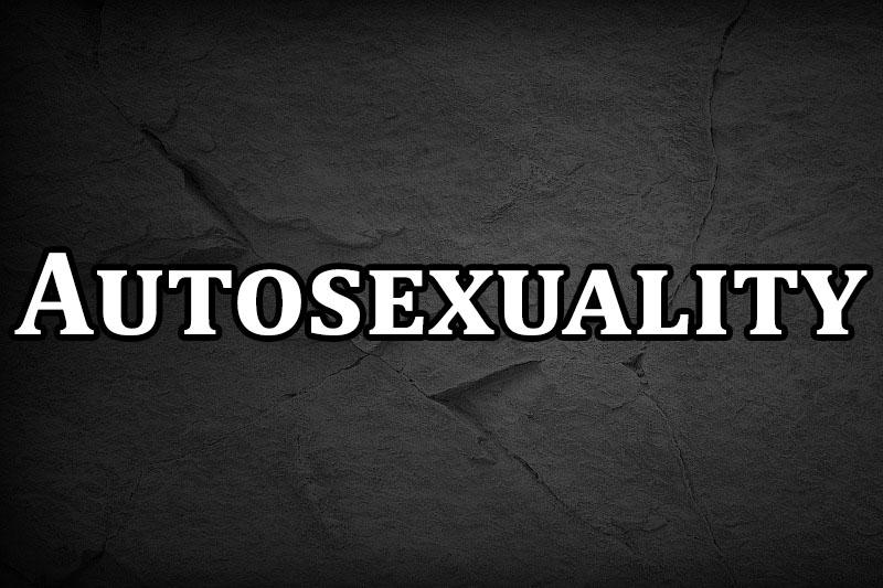 autosexuality