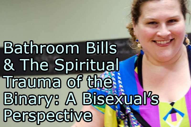 bathroom-bills-the-spiritual-trauma-binary-bisexual