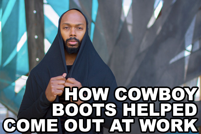 how-cowboy-boots-helped-come-out-work