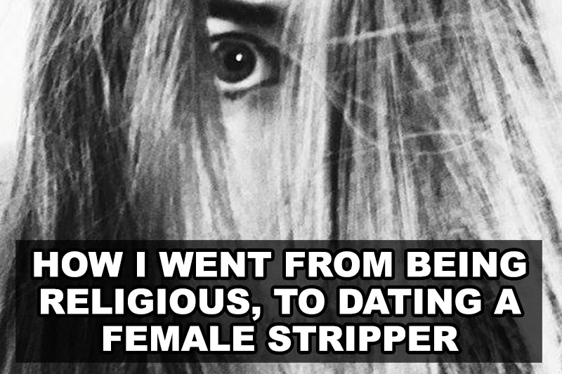 How I Went From Being Religious, To Dating A Female Stripper  Our Queer Stories -2372