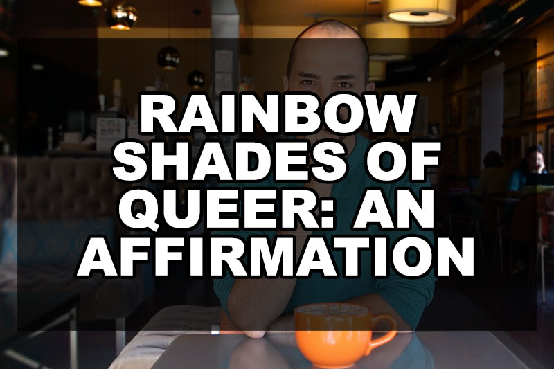 rainbow-shades-of-queer-affirmation