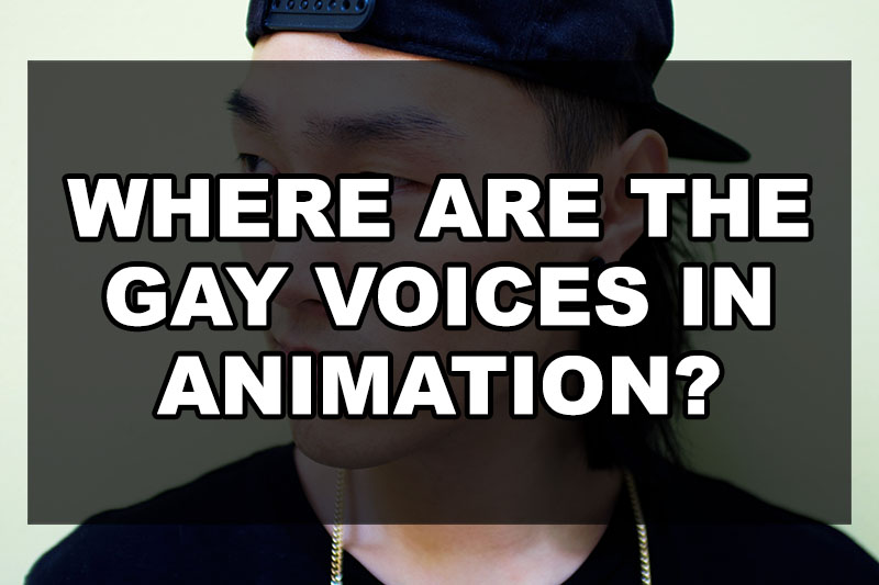 where-the-gay-voices-animation