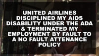 United Airlines Disciplined my AIDS Disability under the ADA & Terminated my Employment by Fault to a No Fault Attendance Policy