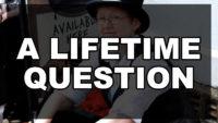 A Lifetime Question