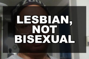 Lesbian, not Bisexual