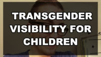 Transgender Visibility for Children