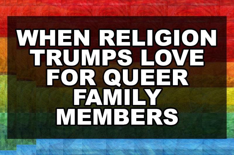 when-religion-trumps-love