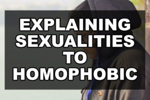 Explaining Sexualities to Homophobic Peers