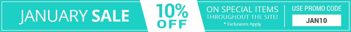 January Sale - 10% Off On Everything Throughout the Site- Use Promo Code JAN10