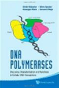 image of DNA Polymerases: Discovery, Characterization and Functions in Cellular DNA Transactions