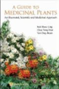 image of Guide to Medicinal Plants, A: An Illustrated, Scientific and Medicinal Approach