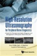 image of High-Resolution Ultrasonography for Peripheral Nerve Diagnostics: A Guide for Clinicians Involved in Diagnosis and Management of Peripheral Nerve Disorders