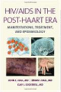 image of HIV/AIDS in the Post-HAART Era: Manifestations, Treatment, Epidemiology